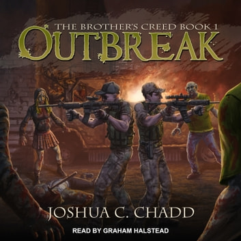 Outbreak audiobook by Joshua C. Chadd