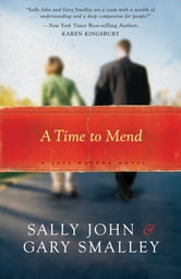 A Time to Mend - Safe Harbors Book One ebook by Sally John