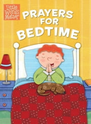 Prayers for Bedtime ebook by B&H Kids Editorial Staff,Holli Conger