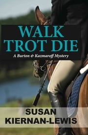 Walk Trot Die ebook by Susan Kiernan-Lewis