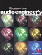 Sound engineering explained ebook by michael talbot smith audio engineers reference book ebook by michael talbot smith fandeluxe Gallery