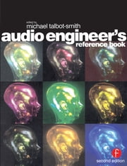 Audio Engineer's Reference Book ebook by