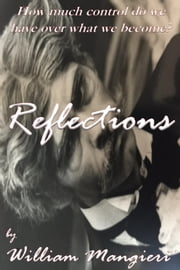 Reflections ebook by William Mangieri