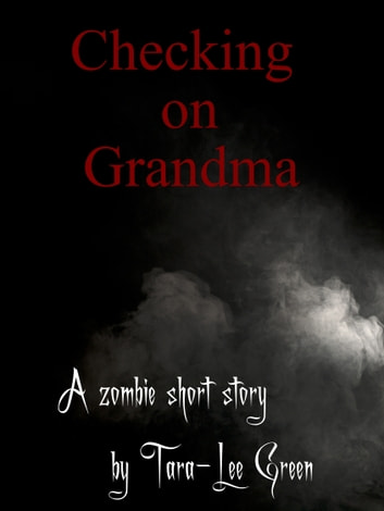 Checking on Grandma ebook by Tara-Lee Green