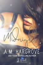 Midnight eBook by A.M. Hargrove