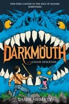 Darkmouth #3: Chaos Descends ebook by
