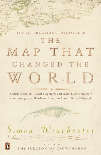 The Map That Changed the World - A Tale of Rocks, Ruin and Redemption ekitaplar by Simon Winchester