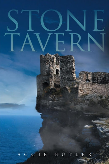 Stone Tavern ebook by Aggie Butler