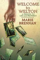 Welcome to Welton ebook by Marie Brennan