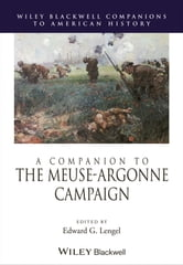 A Companion to the Meuse-Argonne Campaign ebook by