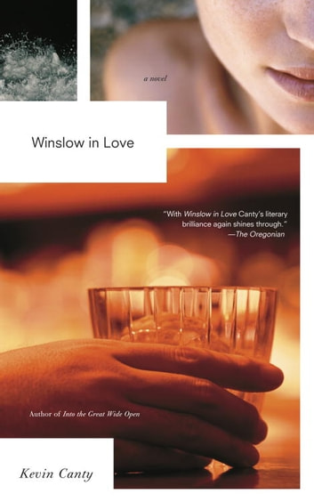 Winslow in Love ebook by Kevin Canty