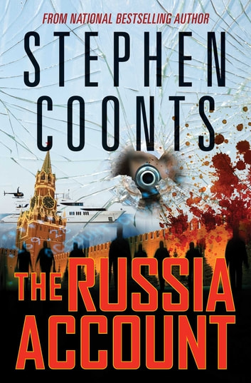 The Russia Account ebook by Stephen Coonts