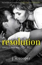 Resolution ebook by J.S. Cooper