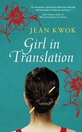 Girl in Translation ebook by Jean Kwok