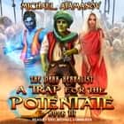 A Trap for the Potentate audiobook by