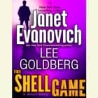 The Shell Game: A Fox and O'Hare Short Story Áudiolivro by Janet Evanovich, Lee Goldberg, Scott Brick
