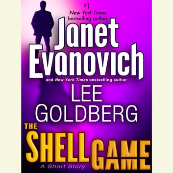 The Shell Game: A Fox and O'Hare Short Story audiobook by Janet Evanovich,Lee Goldberg