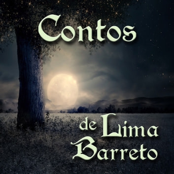 Contos de Lima Barreto audiobook by Lima Barreto