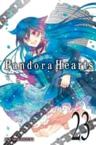 PandoraHearts, Vol. 23 ebook by Jun Mochizuki