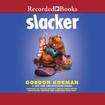 Slacker audiolibro by Gordon Korman, Jessica Almasy, Quincy Dunn-Baker, Christopher Gebauer, Jonathan Todd Ross