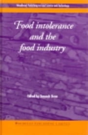 Food Intolerance and the Food Industry ebook by Dean, T