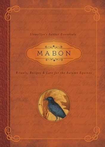 Mabon - Rituals, Recipes & Lore for the Autumn Equinox ebook by Llewellyn,Diana Rajchel