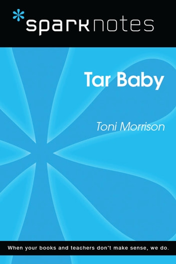 Tar Baby (SparkNotes Literature Guide) ebook by SparkNotes