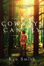 Cowboys Can Fly ebook by Ken Smith
