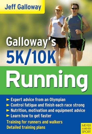 Galloway's 5K and 10K Running eBook by Jeff Galloway