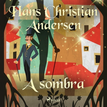 A sombra audiobook by Hans Christian Andersen