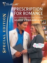 Prescription for Romance ebook by Marie Ferrarella