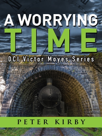 A Worrying Time ebook by Peter Kirby