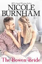 The Bowen Bride ebook by Nicole Burnham