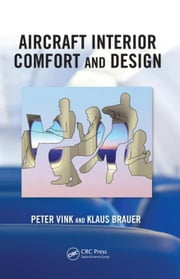 Aircraft Interior Comfort and Design ebook by Vink, Peter