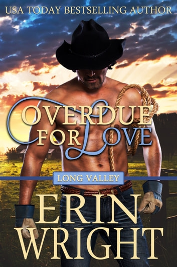 Overdue for Love - A Western Romance Novella ebook by Erin Wright