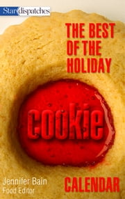 The Best of the Holiday Cookie Calendar ebook by Jennifer Bain