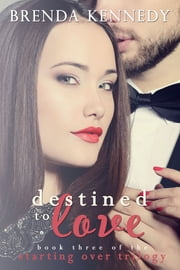 Destined to Love ebook by Brenda Kennedy