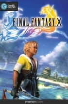 Final Fantasy X HD - Strategy Guide ebook by GamerGuides.com