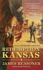 Redemption, Kansas eBook by James Reasoner