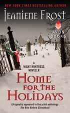 Home for the Holidays ebook by Jeaniene Frost