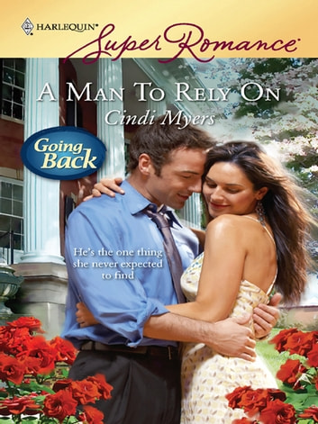 A Man to Rely On ebook by Cindi Myers