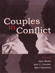 Couples in Conflict ebook by Alan Booth,Ann C. Crouter,Mari Clements