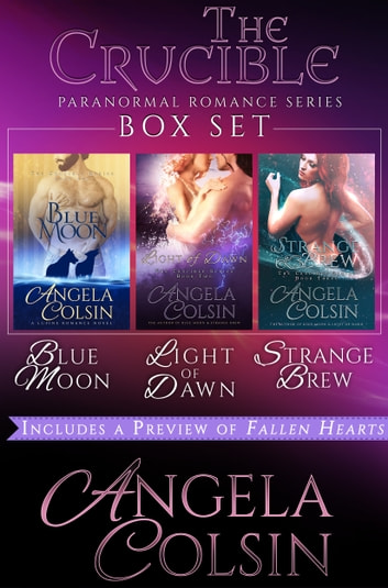 Box Set: The Crucible Series Books 1-3 ebook by Angela Colsin