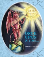 Once Upon a Time... ebook by Ana Letic