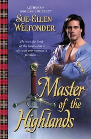 Master of the Highlands ebook by Sue-Ellen Welfonder