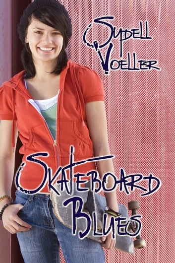 Skateboard Blues ebook by Sydell I. Voeller