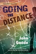 Going the Distance ebook by John Goode