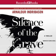 Silence of the Grave audiobook by Arnaldur Indridason