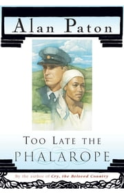 Too Late The Phalarope ebook by Alan Paton