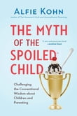 The Myth of the Spoiled Child